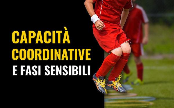 Capacità coordinative e fasi sensibili: un approfondimento